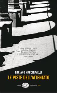 Le piste dell'attentato - Einaudi 2004