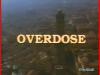 Overdose - Titolo sceneggiato RAI