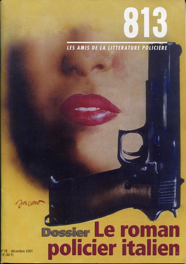 Dossier Le roman policier italien - Rivista 813 - Les Amis de la littérature policière n.78