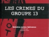 les-crimes-du-groupe-13-i-crimini-del-gruppo-13