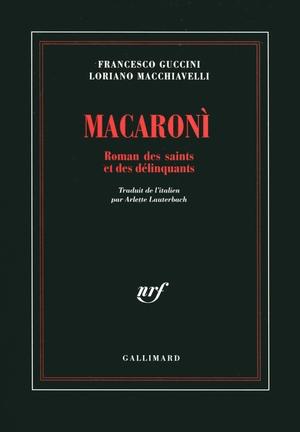 macaroni-roman-des-saints-et-des-delinquants
