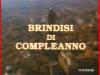 Titolo del telefilm Brindisi di compleanno