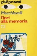 Fiori alla memoria Gialli Garzanti - 1975