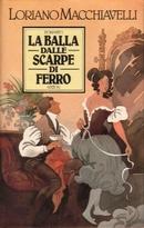 La balla dalle scarpe di ferro - Rizzoli 1983