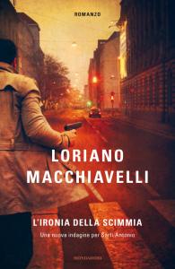 Copertina del nuovo romanzo giallo di Loriano Macchiavelli L'ironia della scimmia, Omnibus Mondadori, 2012