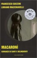 Macaronì - Oscar Bestseller Mondadori 1998