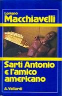 Sarti Antonio e l'amico americano - Garzanti Vallardi 1983