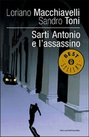 Sarti Antonio e l'assassino - Oscar Mondadori 2005