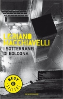 I sotterranei di Bologna - ristampa 2003
