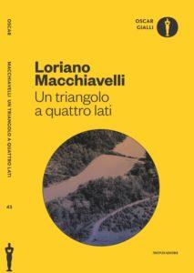 Un triangolo a 4 lati - Loriano Macchiavelli- Oscar Gialli Mondadori 2017 - Ristampa
