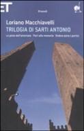 Trilogia di Sarti Antonio - Einaudi 2009