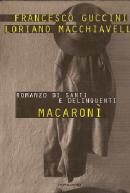 Macaronì - Romanzo di santi e delinquenti - 1997