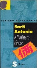 Sarti Antonio e il mistero cinese - Sonda 1999