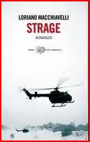 Strage - Loriano Macchiavelli (Einaudi Stile Libero Big - 2010)