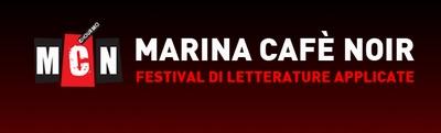 Marina Cafè Noir - Festival di Letterature Applicate - 11 - 14 settembre 2014 XII Edizione