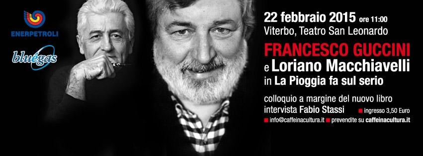 Loriano Macchiavelli e Francesco Guccini a Viterbo il 21 e 22 febbraio 2015