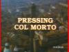 Pressing con il morto - Titolo sceneggiato RAI