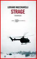 Strage - Loriano Macchiavelli (Einaudi - 2010)