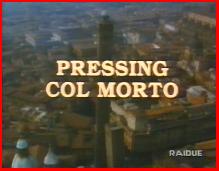 Titolo del telefilm Pressing col morto