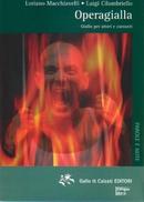 Operagialla - Cofanetto Libro e CD - Gallo et Calzati Editori 2004