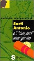Sarti Antonio e il diamante insanguinato - Sonda 1999