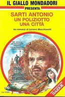 Sarti Antonio un poliziotto una città - Giallo Mondadori - 1994