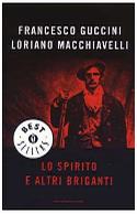 Lo spirito e altri briganti - Oscar Mondadori 2003