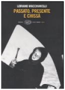 Passato presente e chissà - Einaudi - 2007