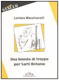Una bionda di troppo per Sarti Antonio 2003