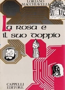 La rosa e il suo doppio - Cappelli 1987