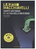 Sarti Antonio e la via dell inferno (Oscar Mondadori - 2007)